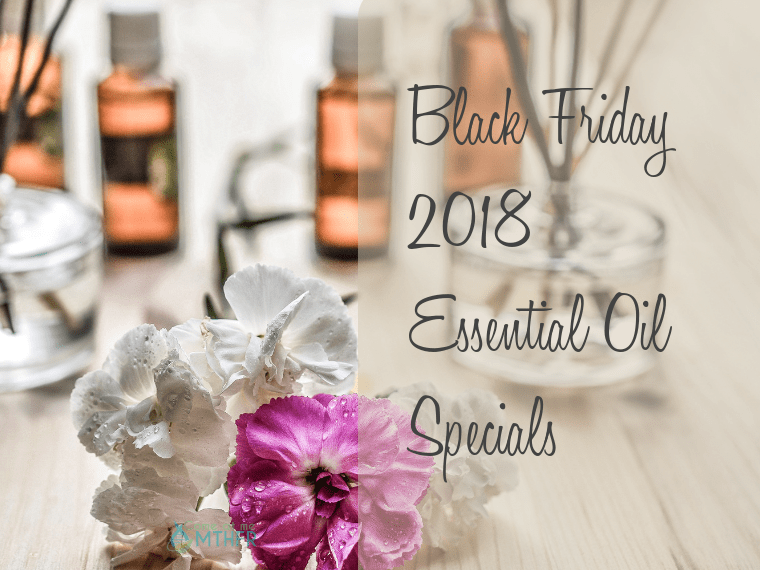 Black Friday 2018 deals on essential oils