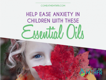 essential oils for the anxious child